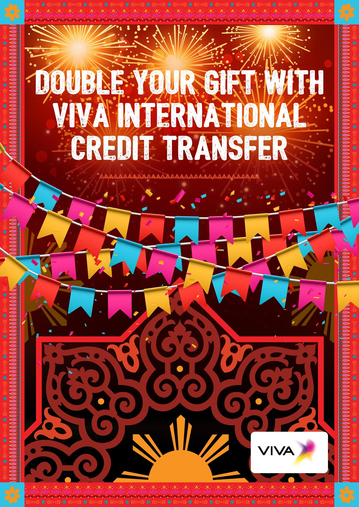 Win a chance to double your credit with VIVA's International